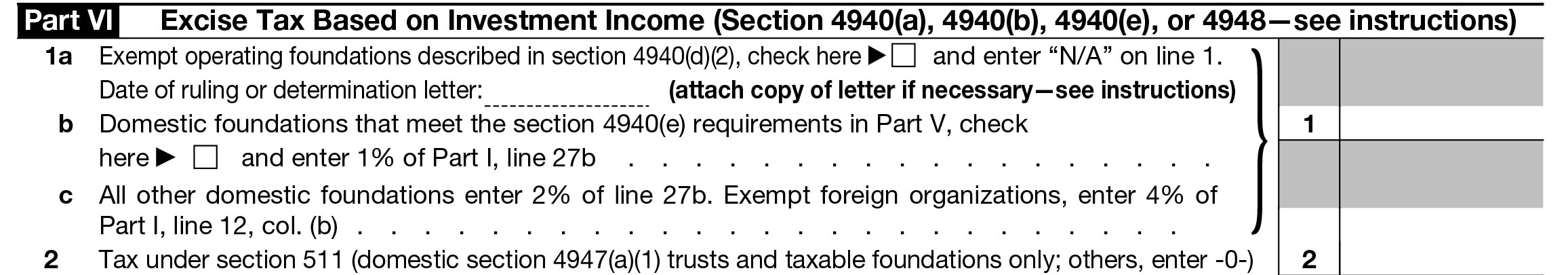 Part VI -  Excise Tax Based on Investment Income (Section 4940(a), 4940(b), 4940(e), or 4948—see instructions)